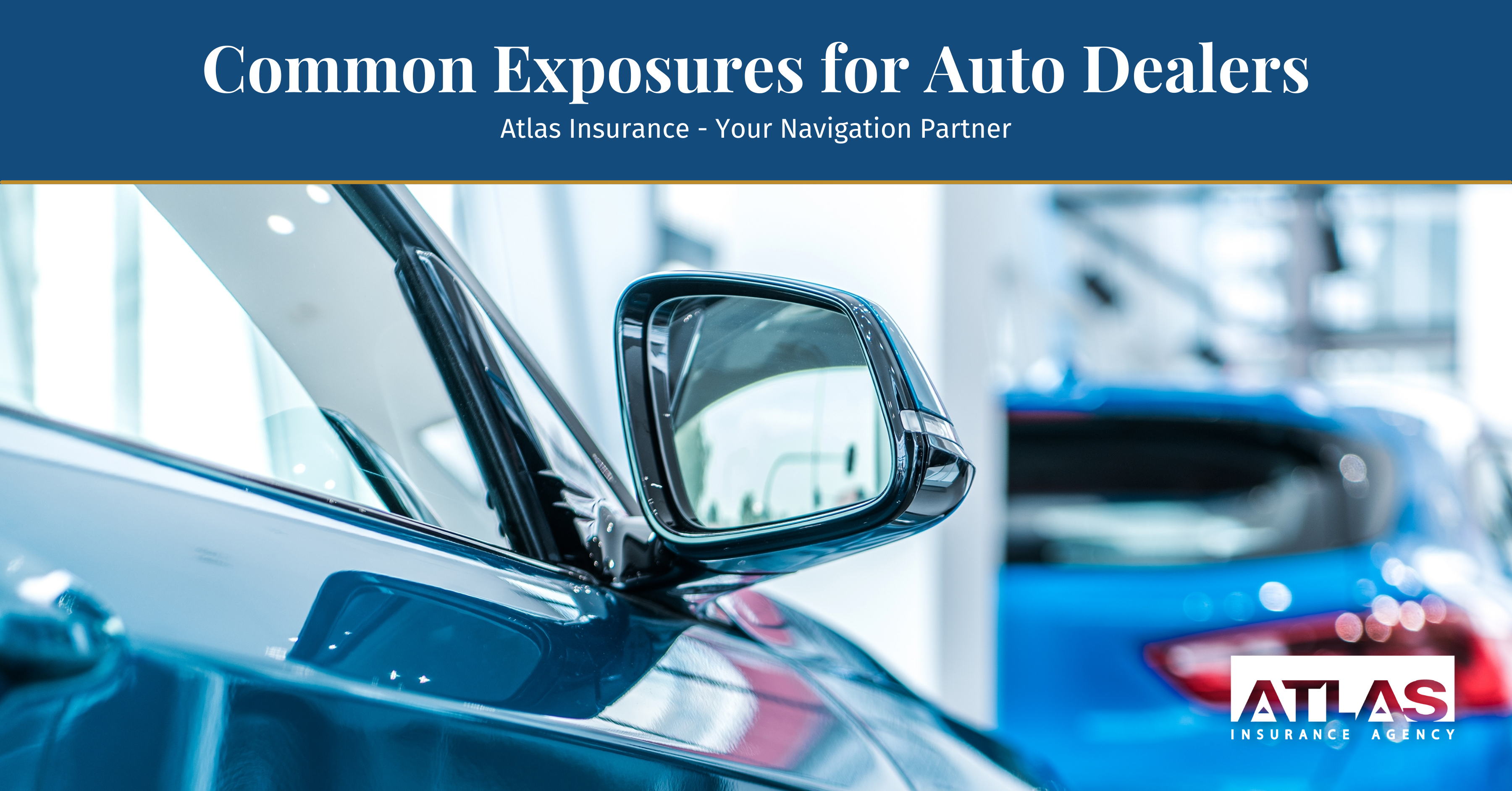 Common Exposures for Auto Dealers