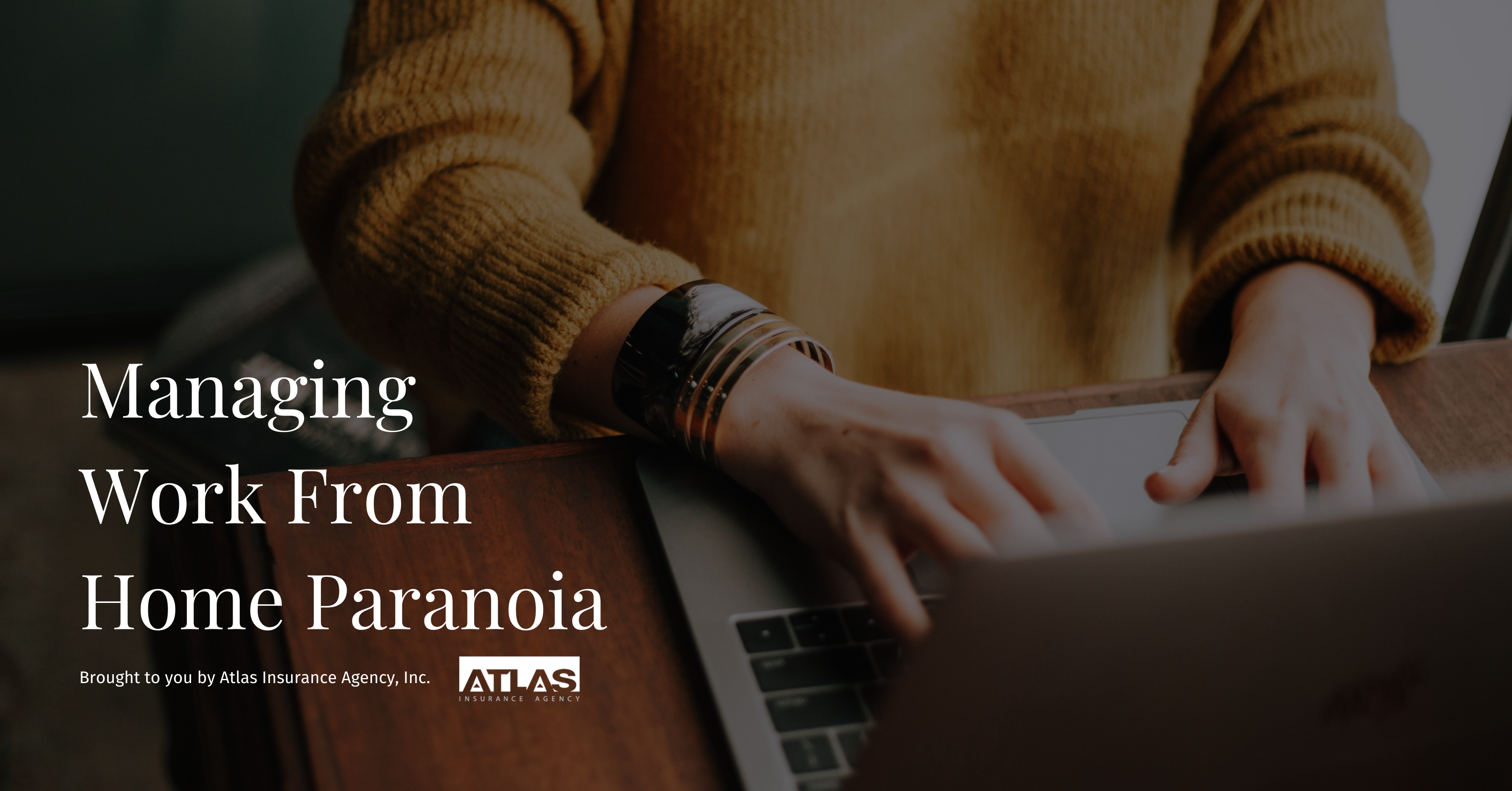 Managing Work-from-Home Paranoia
